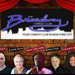 Broadway Comedy Club presents Top Stand Up Comics.  https://www.youtube.com/embed/SD9yd38dI60