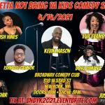 Betta Not Bring Ya Kid's Comedy Show