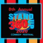 8th Annual Stand Up 360 Comedy Festival