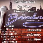 The Bird Ain't The Word Comedy Show