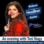 An Evening with Toni Nagy—Breakout Headliner Series
