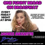 "One Funny Broad on Broadway  ""Janice Messitte & Friends """