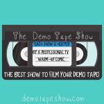 The Demo Tape Show