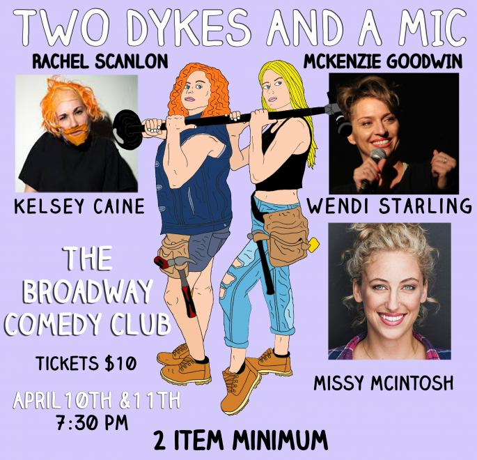Two Dykes and A Mic - Broadway Comedy Club, New York, NY