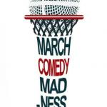 2017 March Comedy Madness