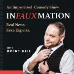 Brent Gill Presents Infauxmation