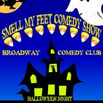 Smell my Feet Comedy Show