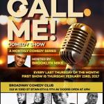 The Call Me Comedy Show
